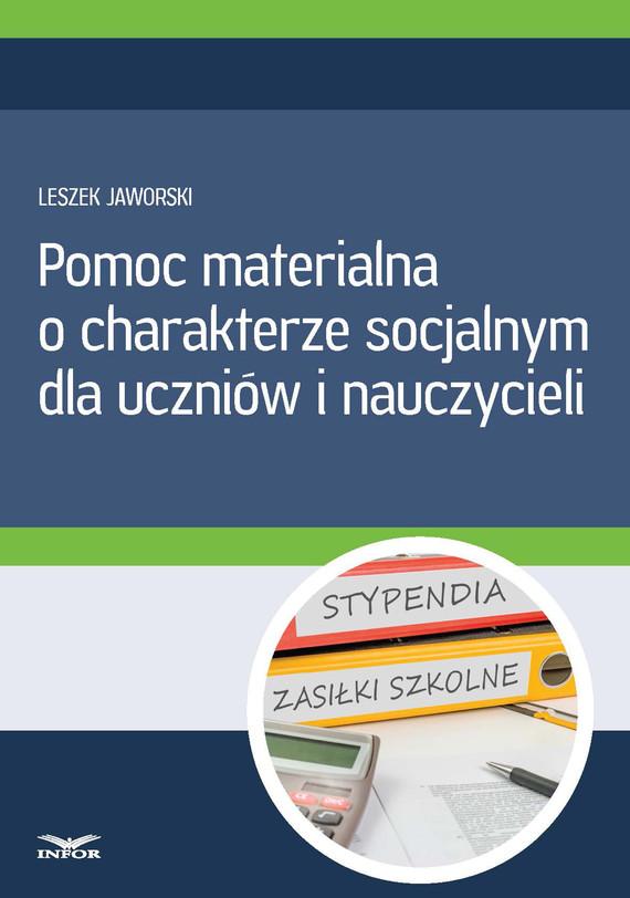 okładka Pomoc materialna o charakterze socjalnym  dla uczniów i nauczycieli, Ebook   Leszek Jaworski