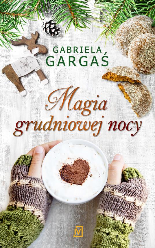 okładka Magia grudniowej nocy, Ebook | Gabriela Gargaś
