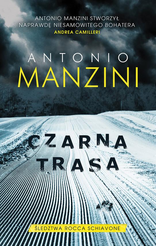 okładka Czarna trasa, Ebook | Antonio Manzini