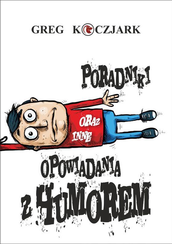okładka Poradniki oraz inne opowiadania z humorem, Ebook   Ludwik  Koczjark