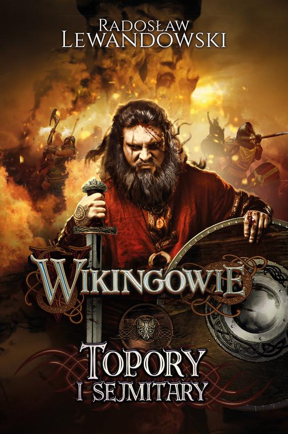 okładka Wikingowie. Topory i sejmitary, Ebook | Radosław Lewandowski