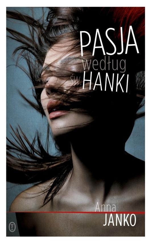 okładka Pasja według św. Hanki, Ebook | Anna Janko