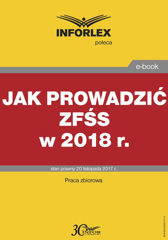 okładka Jak prowadzić ZFŚS w 2018 r., Ebook | Praca Zbiorowa