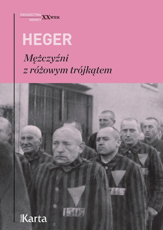okładka Mężczyźni z różowym trójkątem, Ebook   Heinz Heger