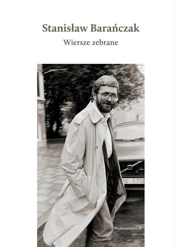 okładka Wiersze  zebrane, Ebook | Stanisław Barańczak