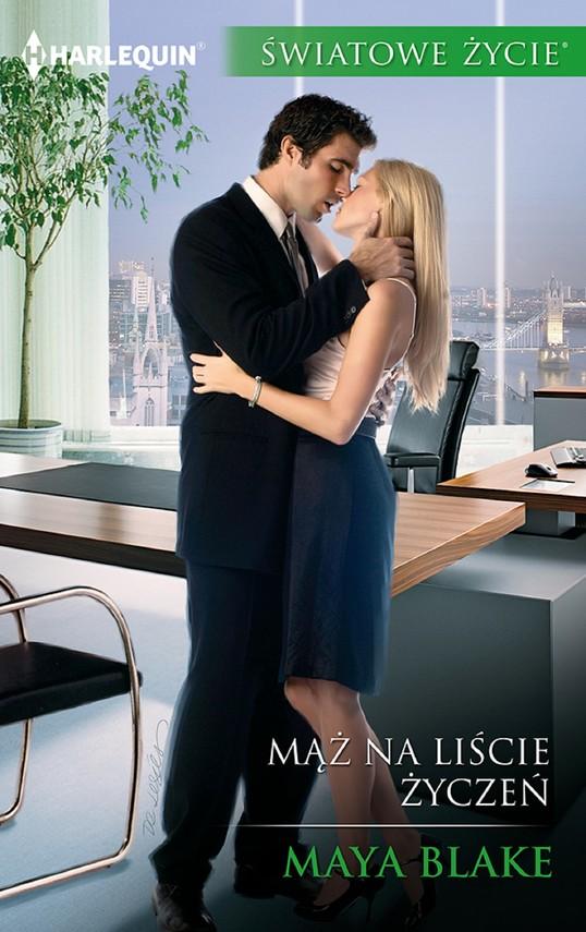 okładka Mąż na liście życzeń, Ebook   Maya Blake