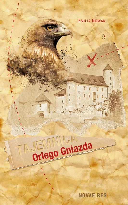 okładka Tajemnica Orlego Gniazda, Ebook | Emilia  Nowak