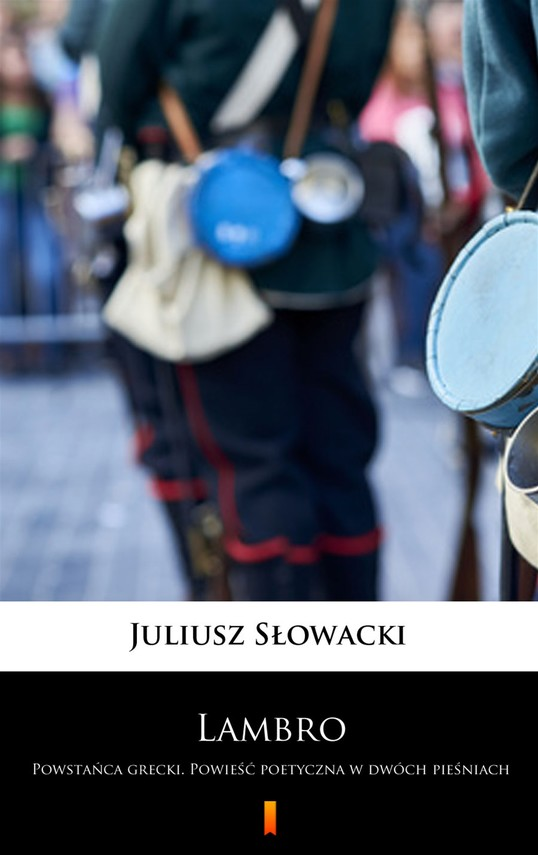 okładka Lambro. Powstańca grecki. Powieść poetyczna w dwóch pieśniach, Ebook | Juliusz Słowacki