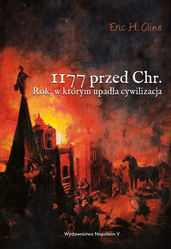 okładka 1177 przed Chr. Rok, w którym upadła cywilizacja, Ebook | Eric H. Cline