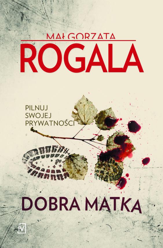 okładka Dobra matkaebook | epub, mobi | Małgorzata Rogala