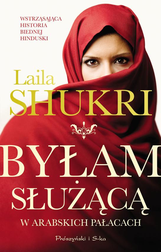 okładka Byłam służącą w arabskich pałacach, Ebook   Laila Shukri