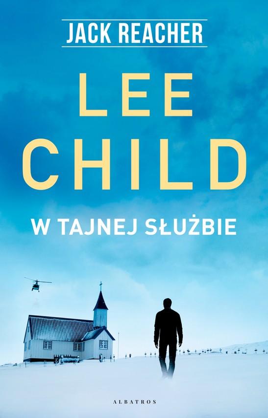 okładka W tajnej służbie, Ebook | Lee Child