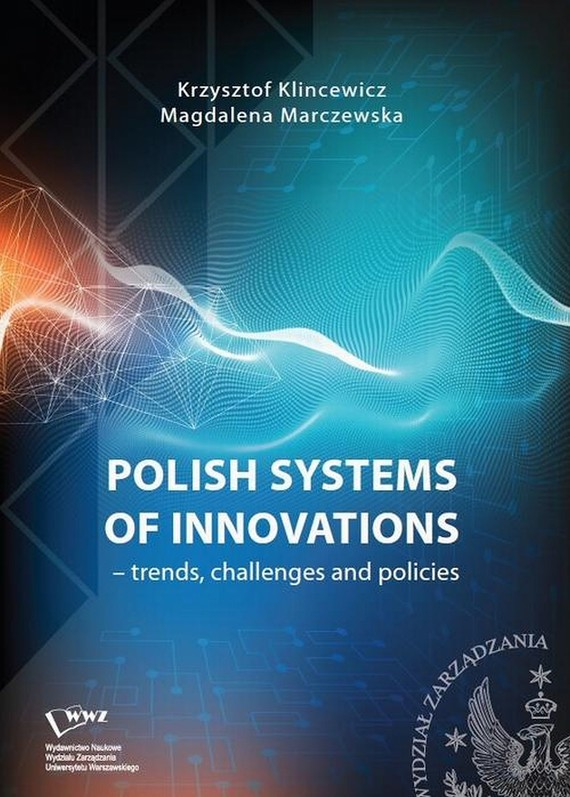 okładka Polish systems of innovations – trends, challenges and policies, Ebook | Krzysztof  Klincewicz, Magdalena  Marczewska