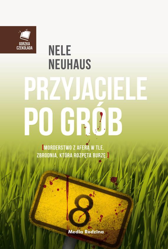 okładka Przyjaciele po gróbebook | epub, mobi | Nele Neuhaus