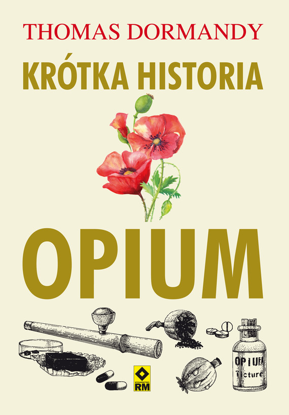 okładka Krótka historia opiumebook | epub, mobi | Thomas Dormandy