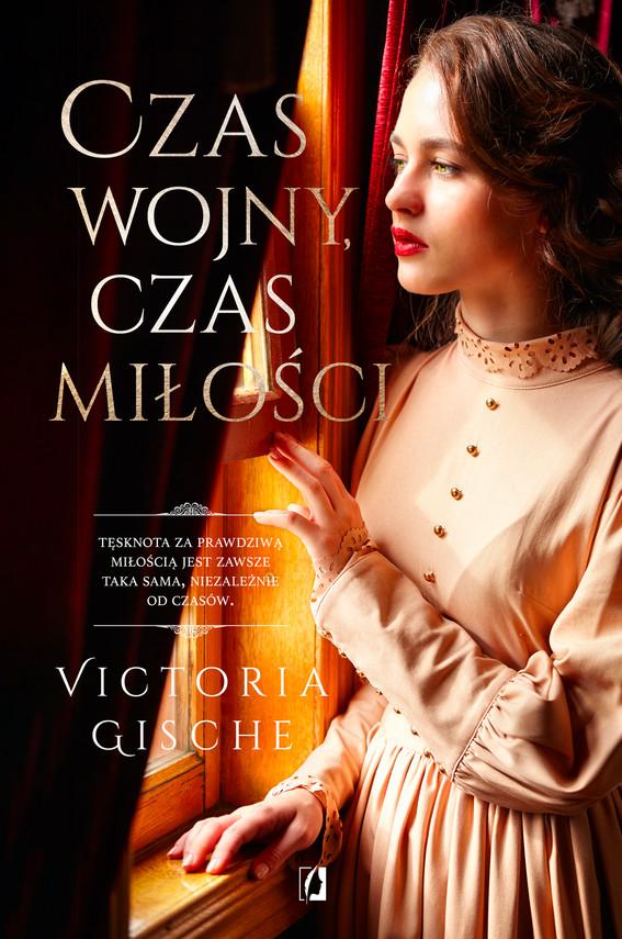 okładka Czas wojny, czas miłości, Ebook | Victoria Gische