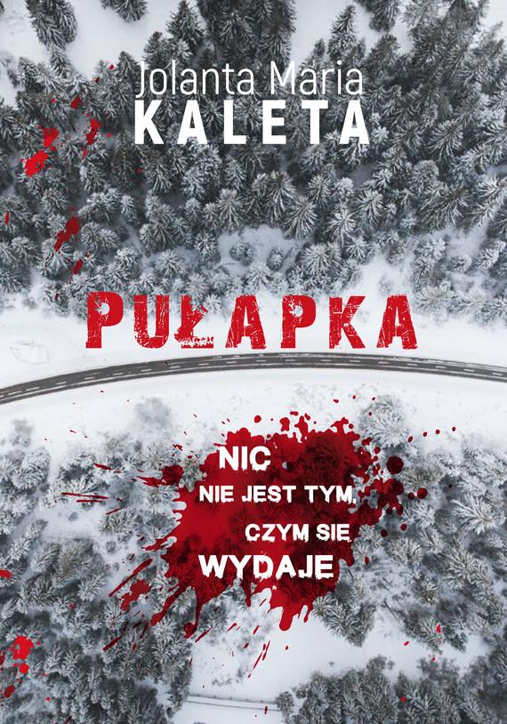 okładka Pułapka, Ebook | Jolanta Maria Kaleta