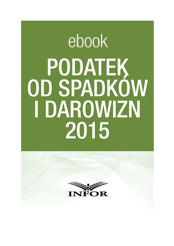 okładka PODATEK OD SPADKÓW I DAROWIZN 2015  - PDF, Ebook | Paweł Huczko