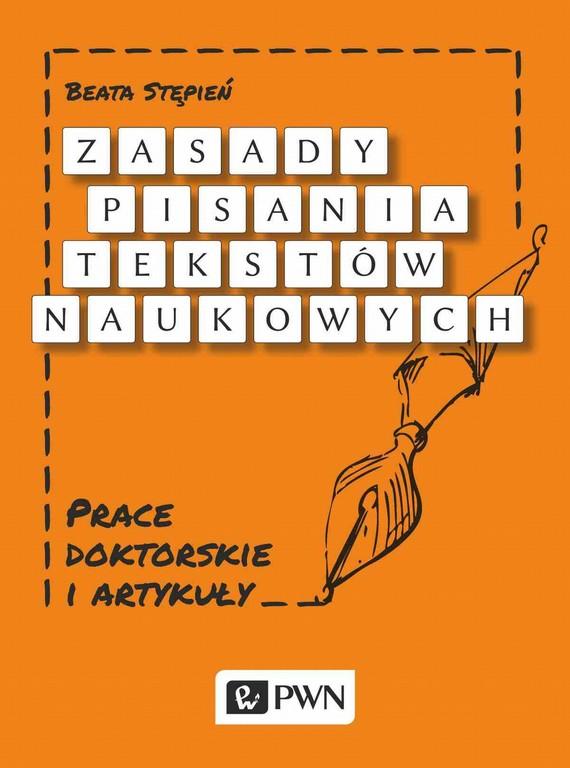 okładka Zasady pisania tekstów naukowych, Ebook   Beata  Stępień