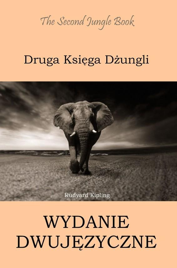 okładka Druga Księga Dżungli. Wydanie dwujęzyczne angielsko-polskie, Ebook   Rudyard Kipling