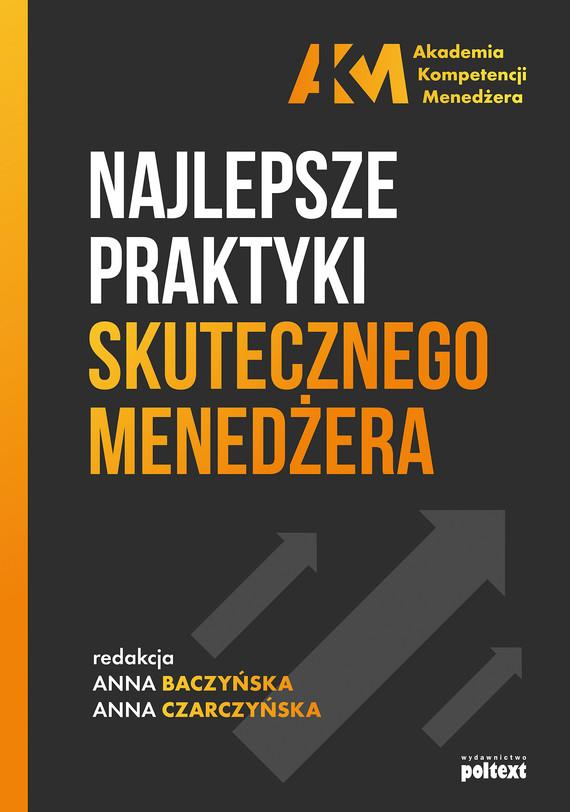 okładka Najlepsze praktyki skutecznego menedżeraebook | epub, mobi | Anna Baczyńska