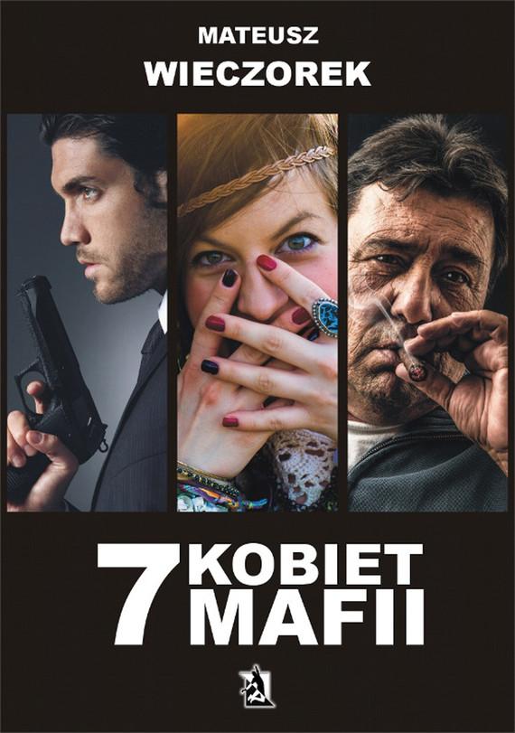 okładka 7 kobiet mafii, Ebook | Mateusz Wieczorek