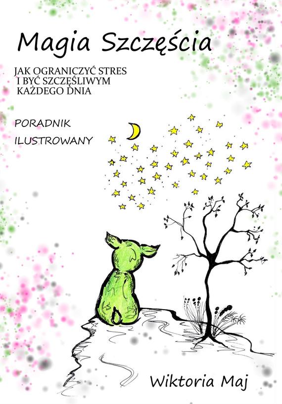 okładka Magia szczęściaebook | pdf | Wiktoria Maj