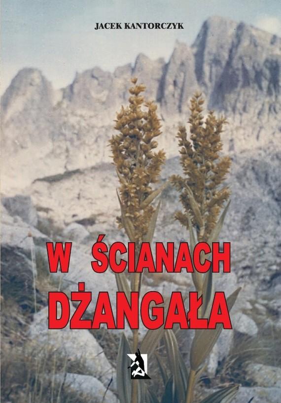 okładka W ścianach Dżangała, Ebook | Jacek Kantorczyk