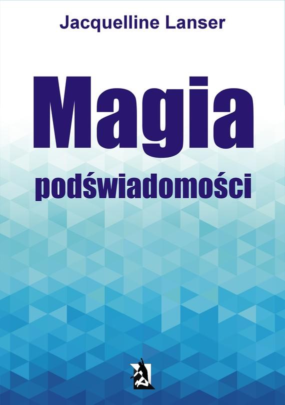 okładka Magia podświadomości, Ebook | Jacquelline Lanser
