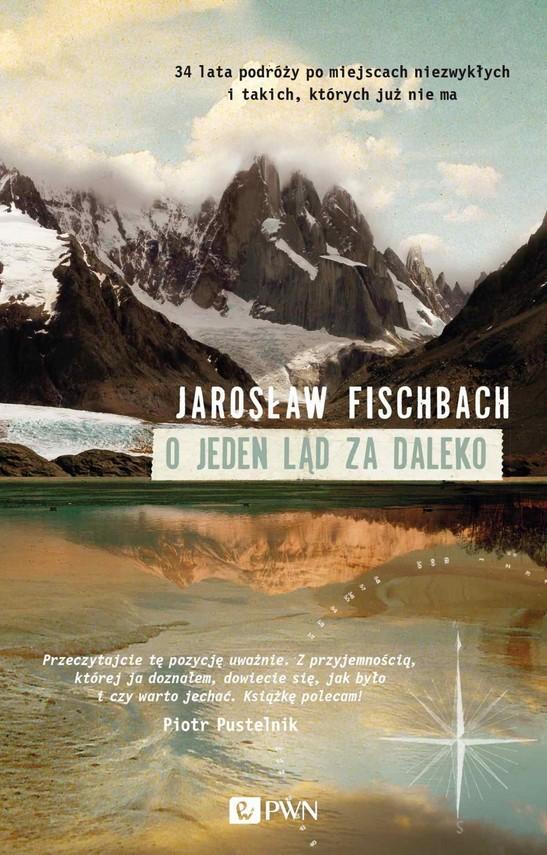 okładka O jeden ląd za daleko, Ebook   Jarosław  Fischbach