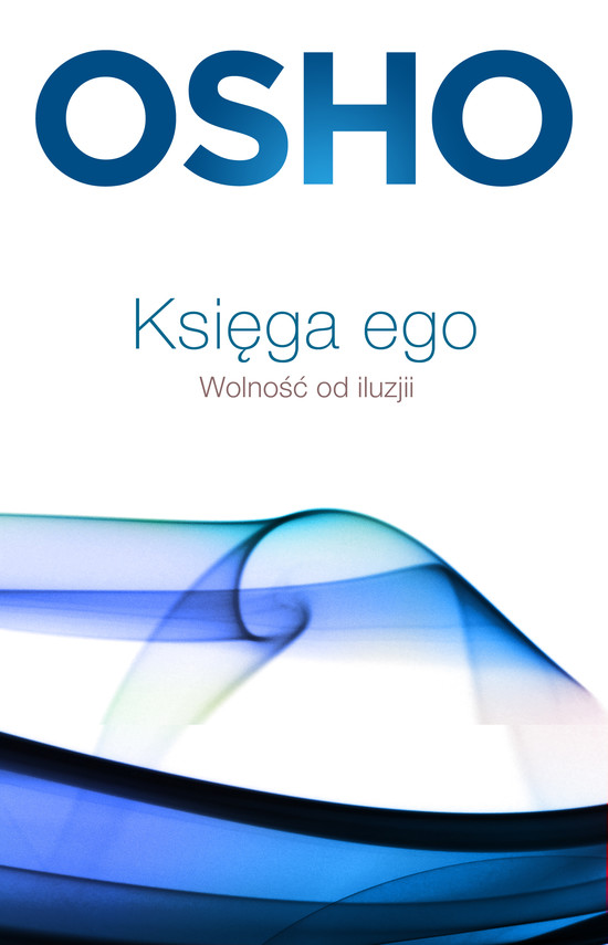okładka Księga ego. Wolność od iluzjiebook   epub, mobi   praca zbiorowa