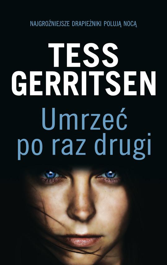 okładka Umrzeć po raz drugiebook | epub, mobi | Tess Gerritsen