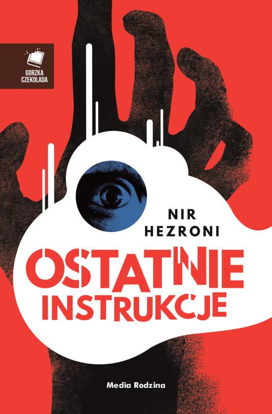 okładka Ostatnie instrukcje, Ebook   Nir  Hezroni