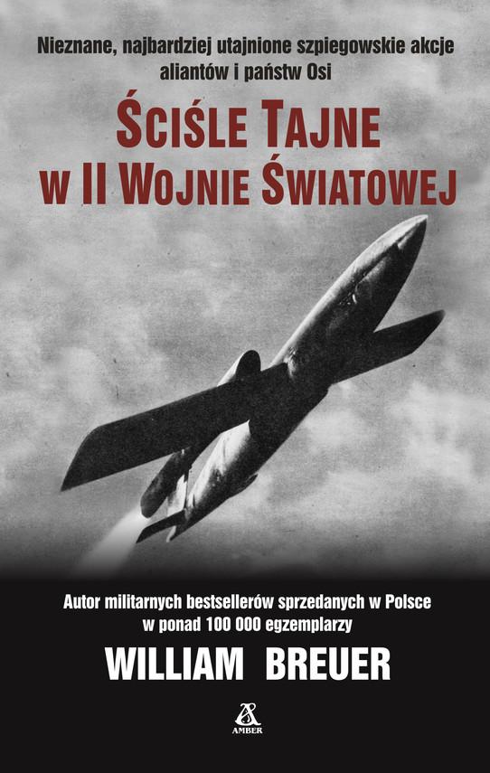 okładka Ściśle tajne w II wojnie światowejebook | epub, mobi | William B Breuer