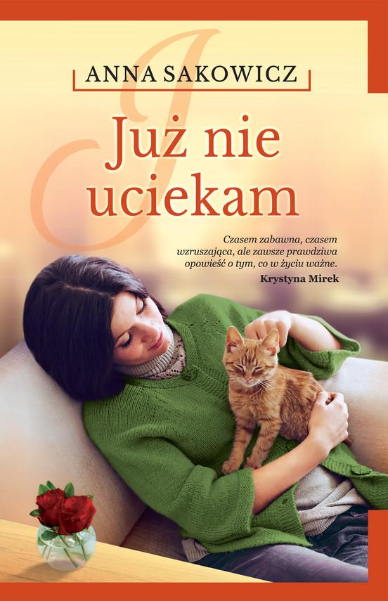 okładka Już nie uciekam, Ebook   Anna Sakowicz