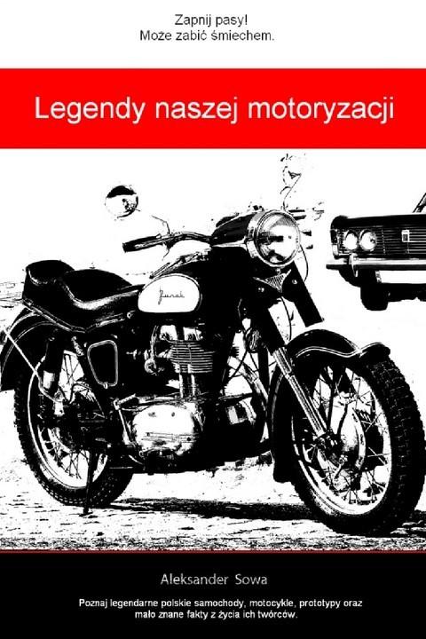 okładka Legendy naszej motoryzacji, Ebook | Aleksander Sowa