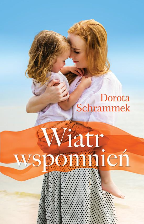 okładka Wiatr wspomnień, Ebook   Dorota Schrammek