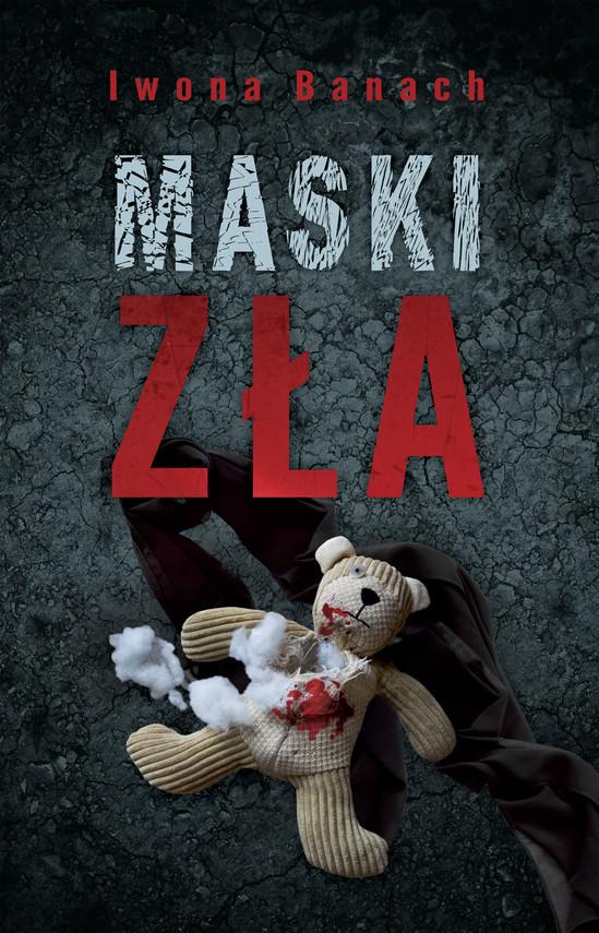okładka Maski zła, Ebook | Iwona Banach