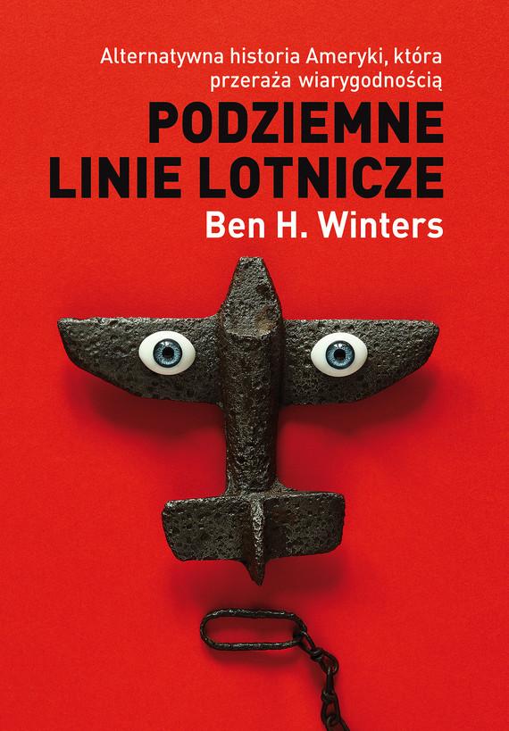 okładka Podziemne linie lotnicze, Ebook | Ben H. Winters