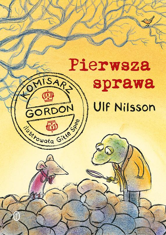 okładka Komisarz Gordon. Pierwsza sprawa, Ebook | Ulf Nilsson