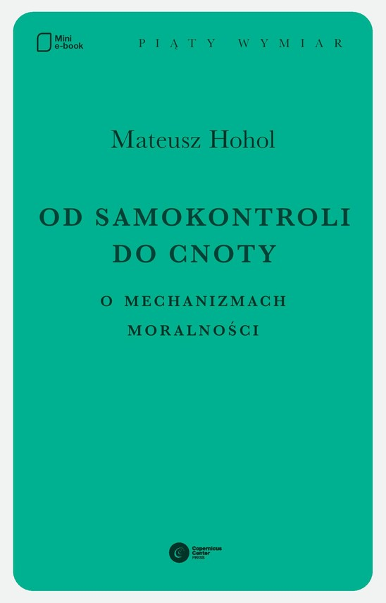 okładka Od samokontroli do cnoty. O mechanizmach moralności.ebook | epub, mobi | Mateusz Hohol