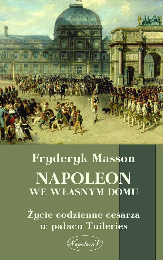 okładka Napoleon we własnym domu.ebook | epub, mobi | Masson Fryderyk