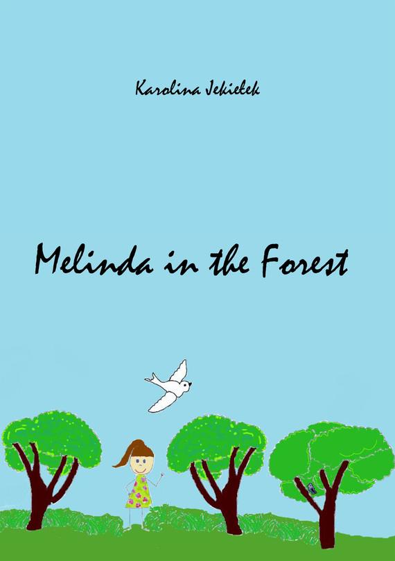 okładka Melinda in the Forest, Ebook | Karolina Jekiełek