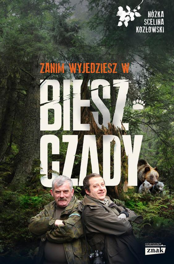 okładka Zanim wyjedziesz w Bieszczadyebook   epub, mobi   Maciej Kozłowski, Kazimierz Nóżka, Marcin Scelina