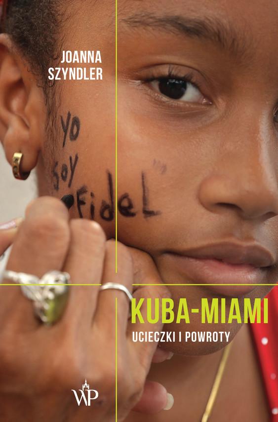 okładka Kuba-Miami, Ebook   Szyndler Joanna