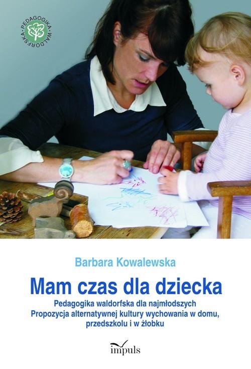 okładka Mam czas dla dziecka, Ebook | Barbara Kowalewska