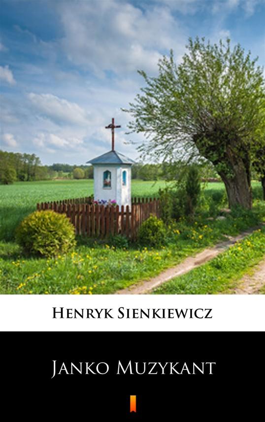 okładka Janko Muzykant, Ebook   Henryk Sienkiewicz