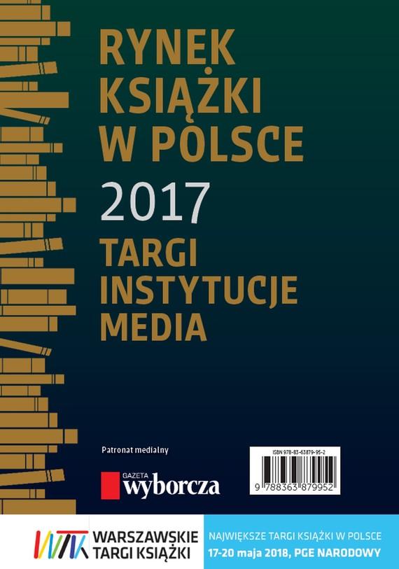 okładka Rynek książki w Polsce 2017. Targi, instytucje, media, Ebook | Daria Dobrołęcka, Piotr Dobrołęcki