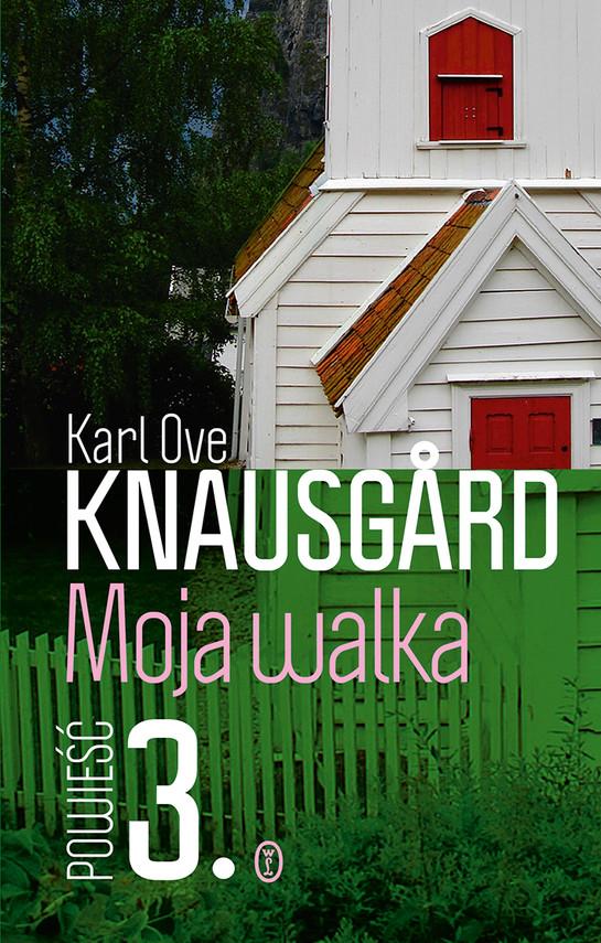 okładka Moja walka. Księga 3ebook | epub, mobi | Karl Ove Knausgård
