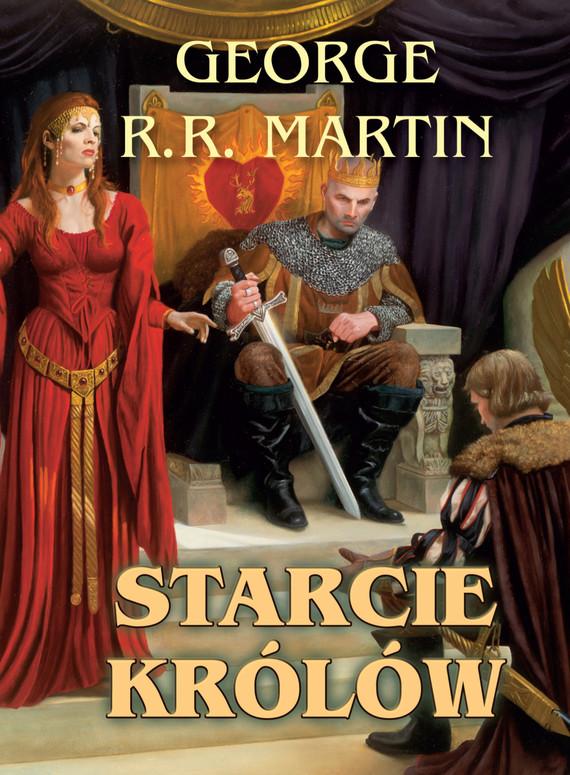 okładka Pieśń Lodu i Ognia. (#2). Starcie Królów, Ebook   George R.R. Martin
